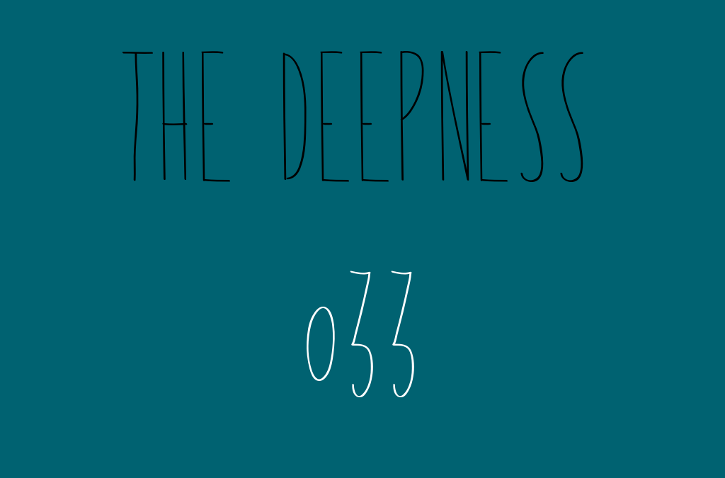 The Deepness with Llupa 033
