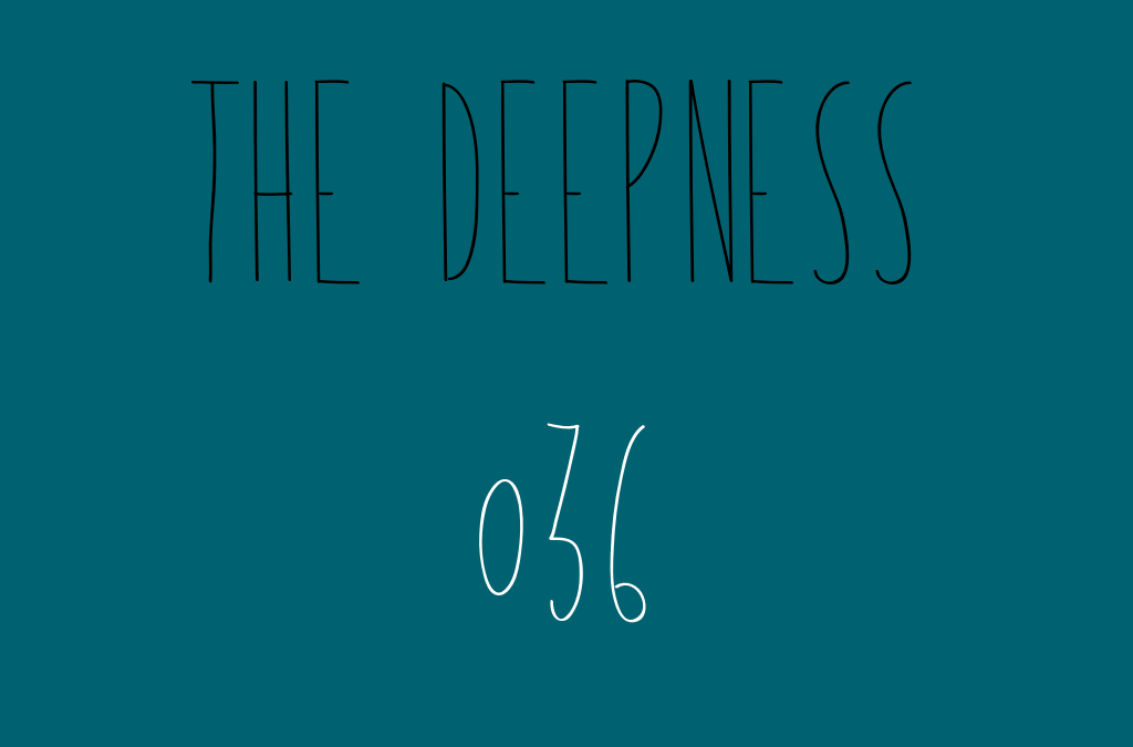 The Deepness with Llupa 036