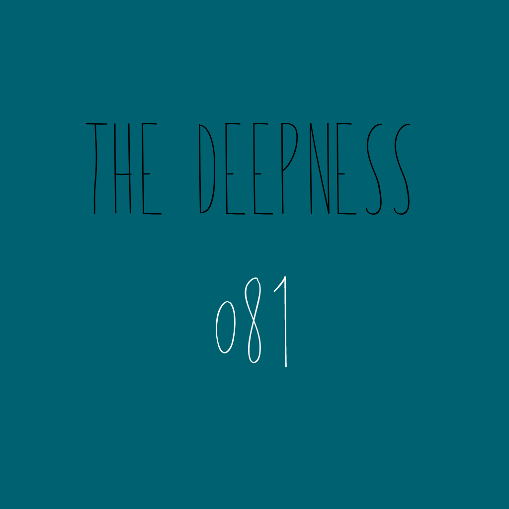 The Deepness 081