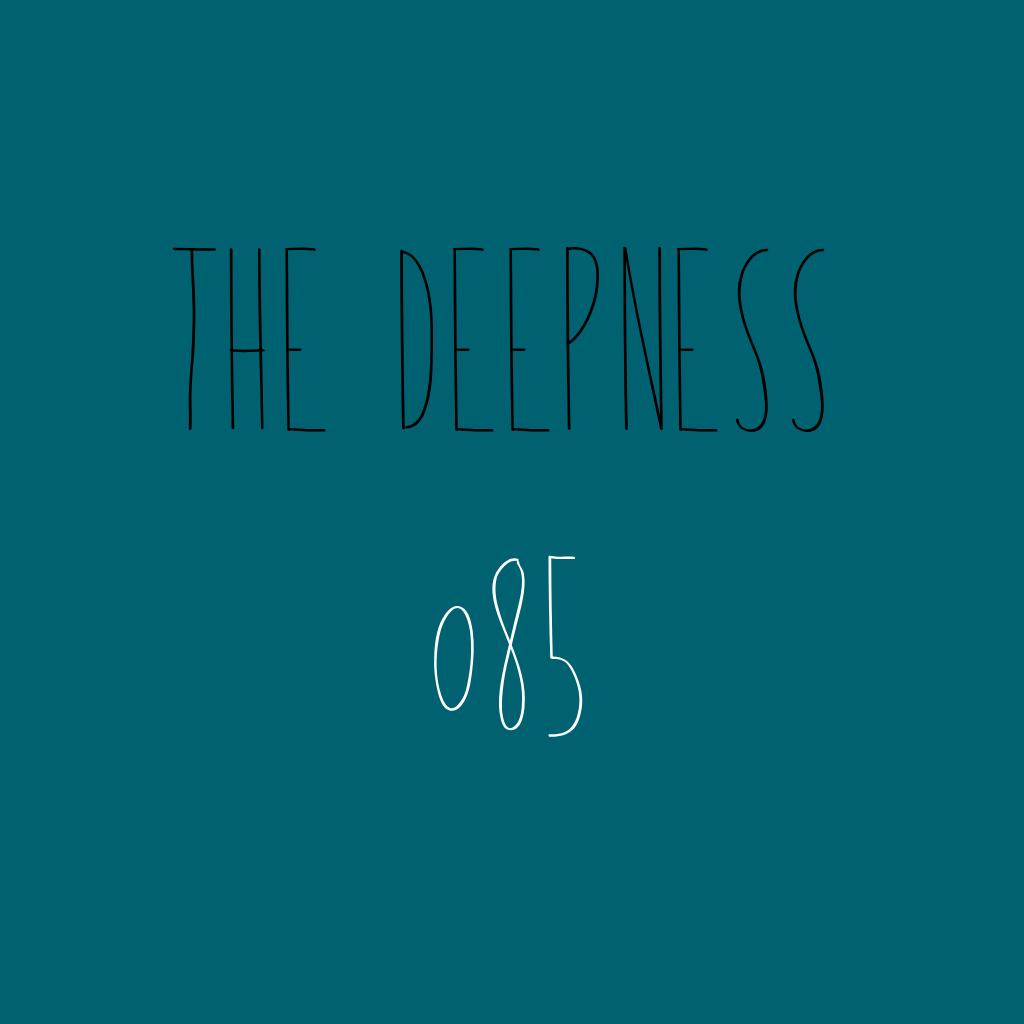 The Deepness 085