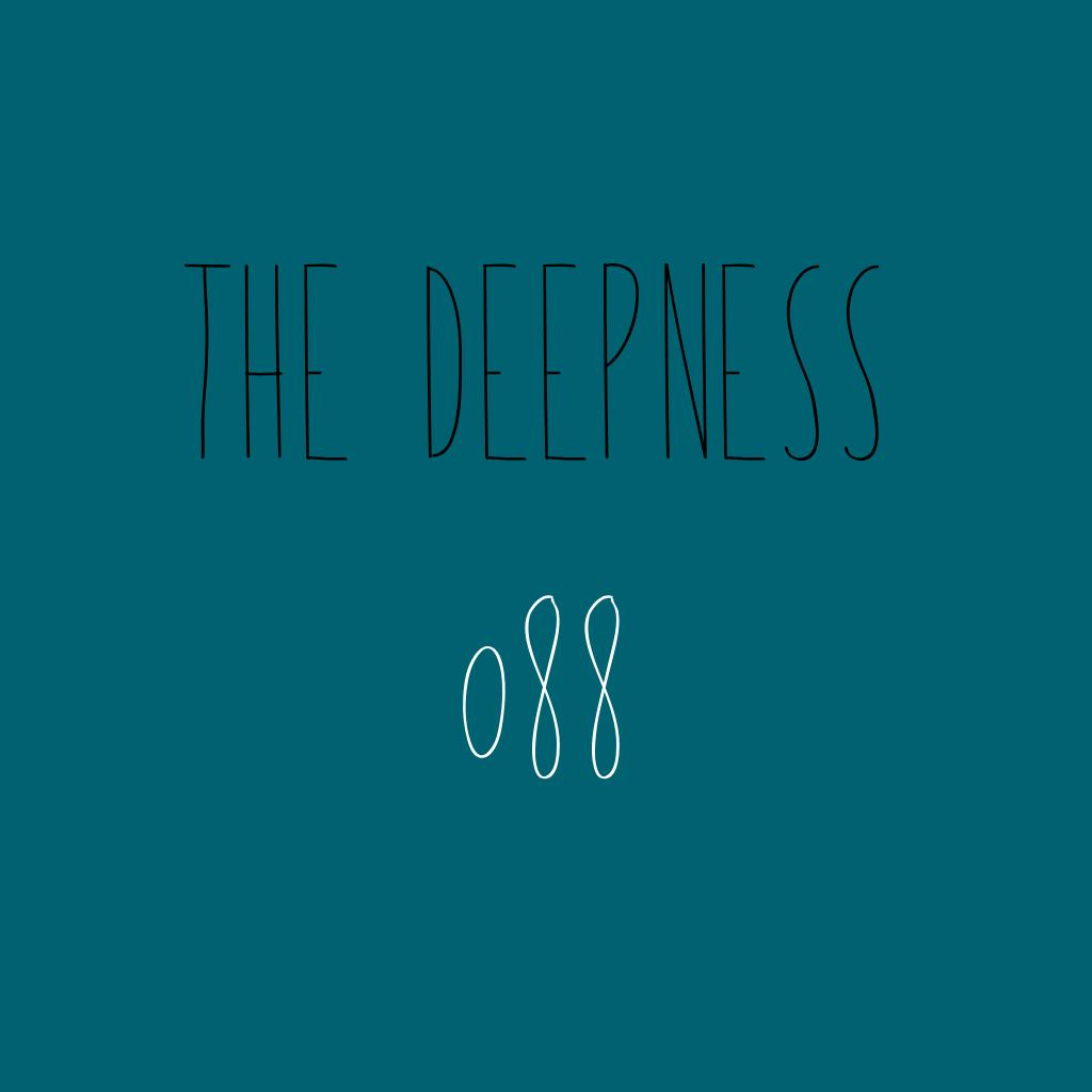 The Deepness 088