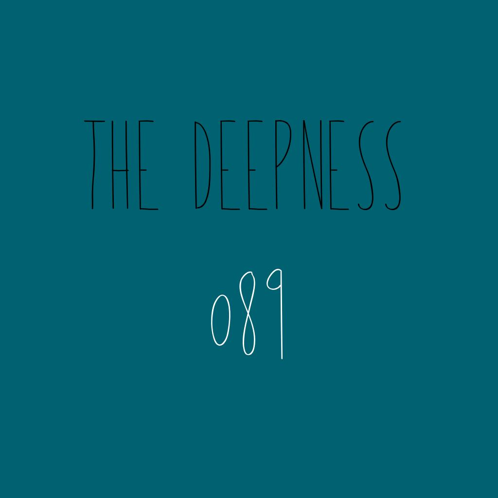 The Deepness 089